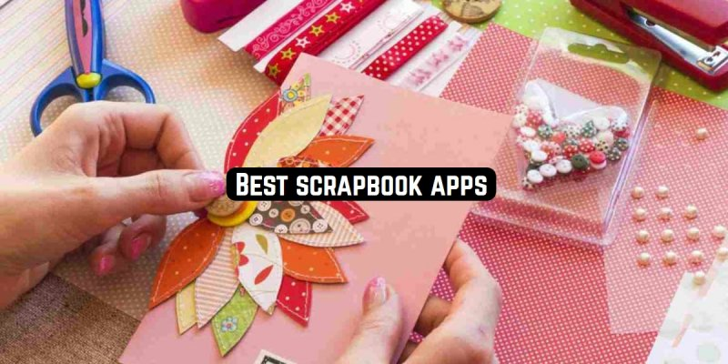 11 Best scrapbook apps for Android & iOS 2020