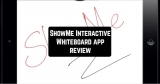 ShowMe Interactive Whiteboard App Review