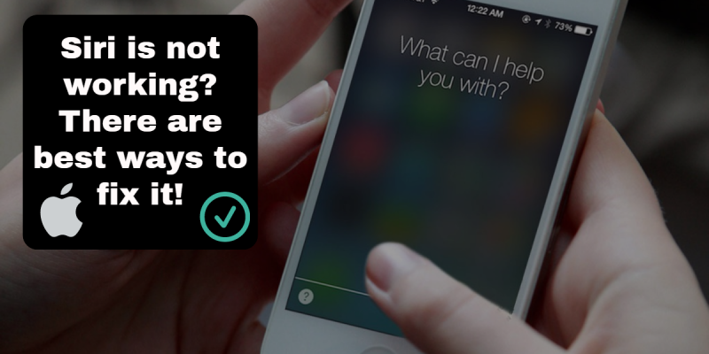 Siri is not working on iPhone 6/6s? Fix your personal assistant
