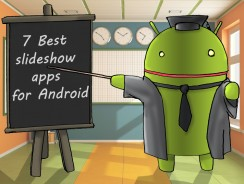 7 Best slideshow apps for Android