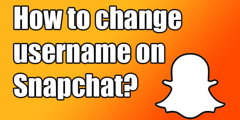 How to change username on Snapchat