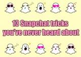 13 Snapchat tricks you've never heard about