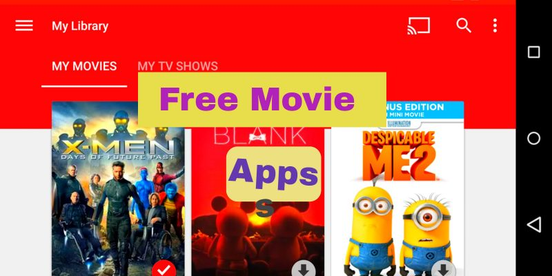 13 best free movie apps for Android & IOS in 2016