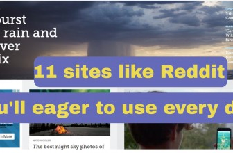 11 Sites like Reddit you'll eager to use everyday