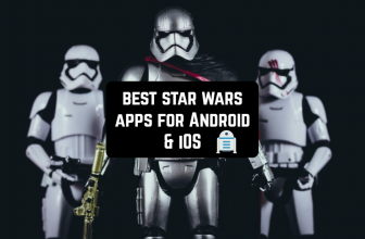 15 Best Star Wars apps for Android & iOS 2017