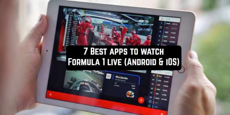 7 Best apps to watch Formula 1 live (Android & iOS)