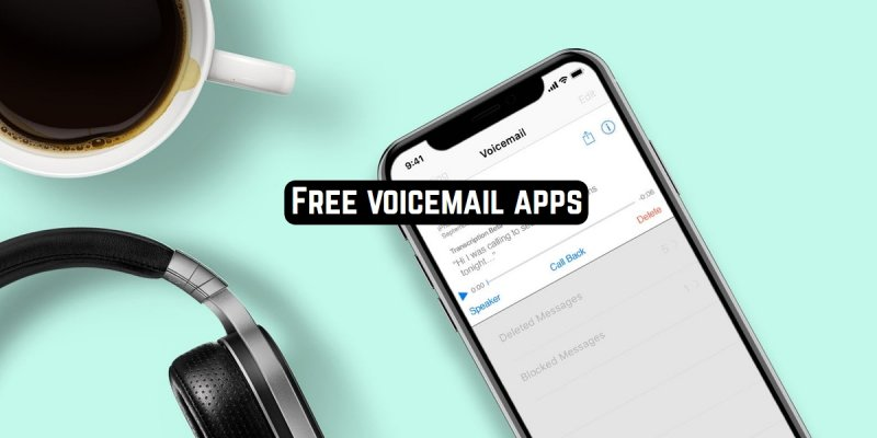 10 Free voicemail apps for Android & iOS