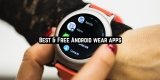 15 Best & Free Android wear apps 2020
