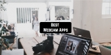11 Best Webcam Apps for Android & iOS