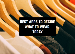 10 Best apps to decide what to wear today