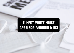 11 Best white noise apps for Android & iOS