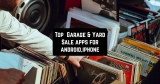 Top 8 Garage & Yard Sale apps for android, Iphone