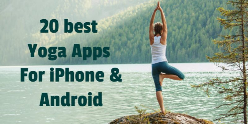 20 Best Yoga Apps for iPhone & Android